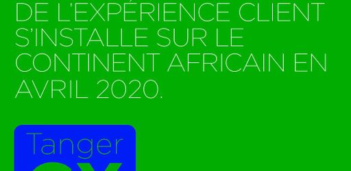 TangerCXForum, 1st edition in April 2020, in the most beautiful hotel in Africa