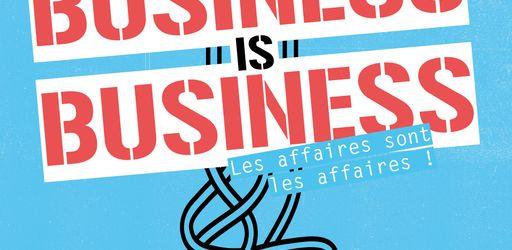 Le livre Business is Business est enfin sorti !